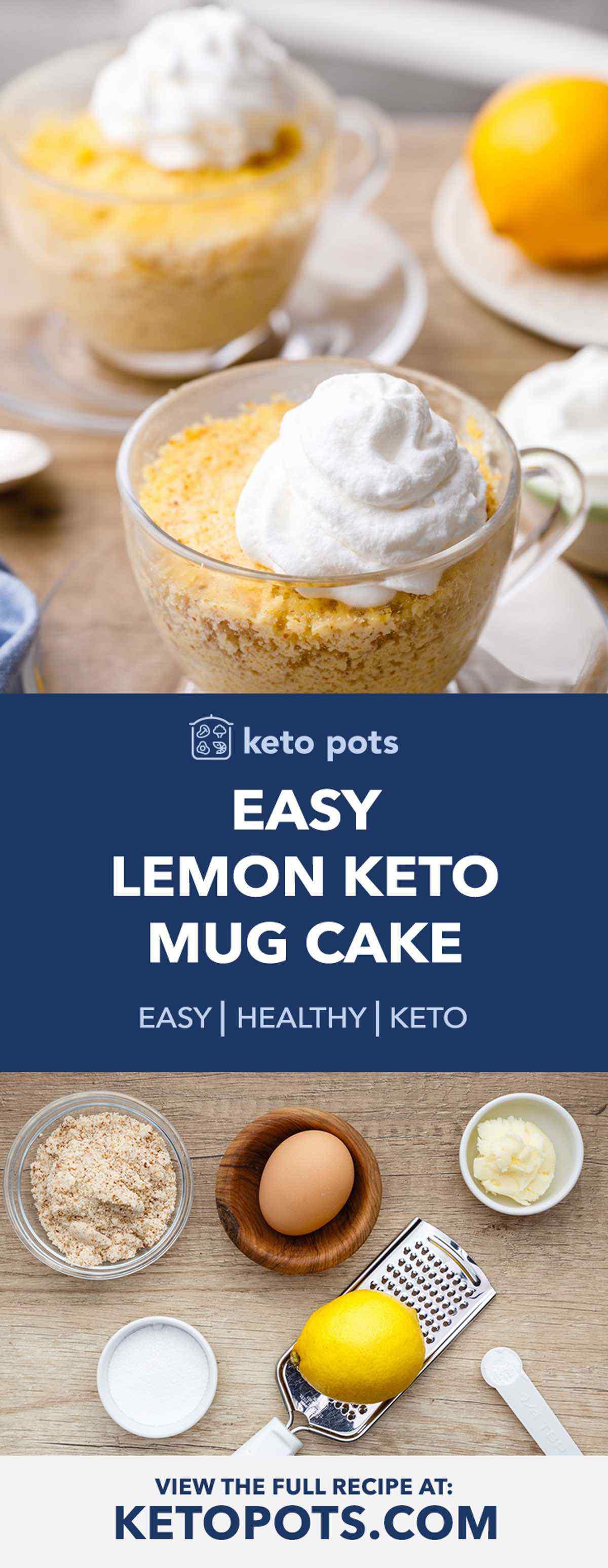 Out Of This World Keto Myer Lemon Mug Cake Keto Pots