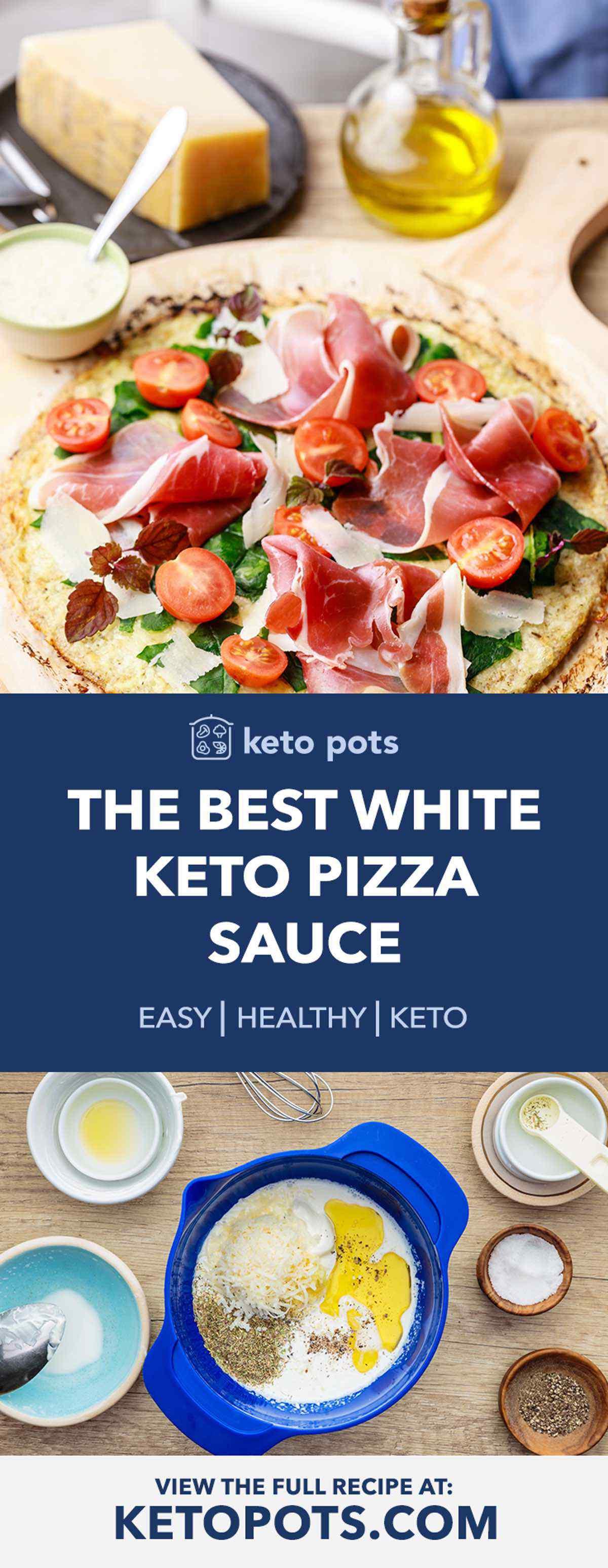 White Keto Pizza Sauce