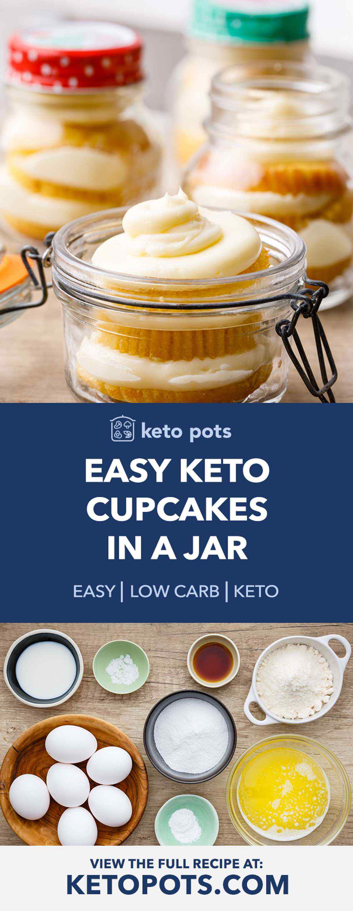 Keto Vanilla Cupcakes in a Jar with Buttercream Frosting