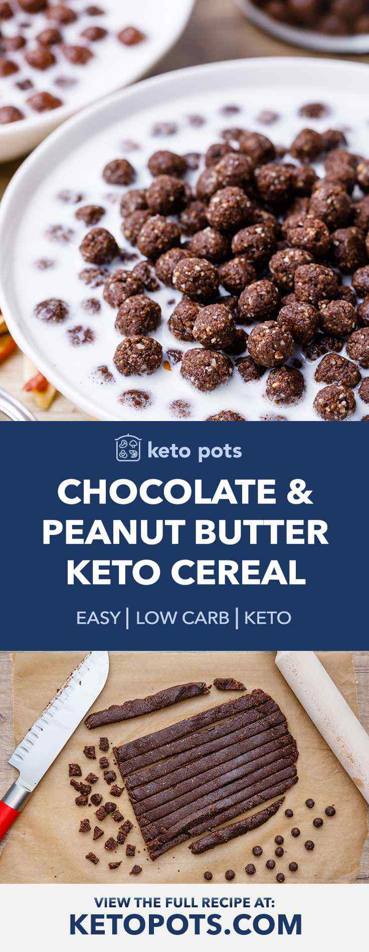 Chocolate and Peanut Butter Keto Cereal Puffs