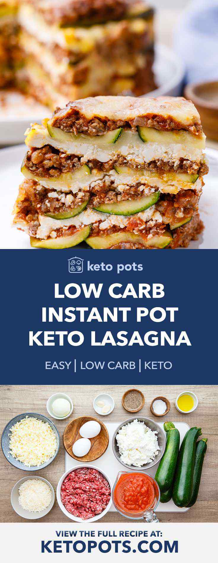 Low Carb Instant Pot Keto Lasagna