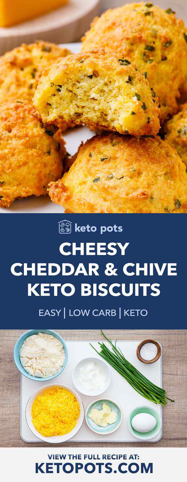 This cheddar and chive keto biscuits are the best biscuits I have ever had.
