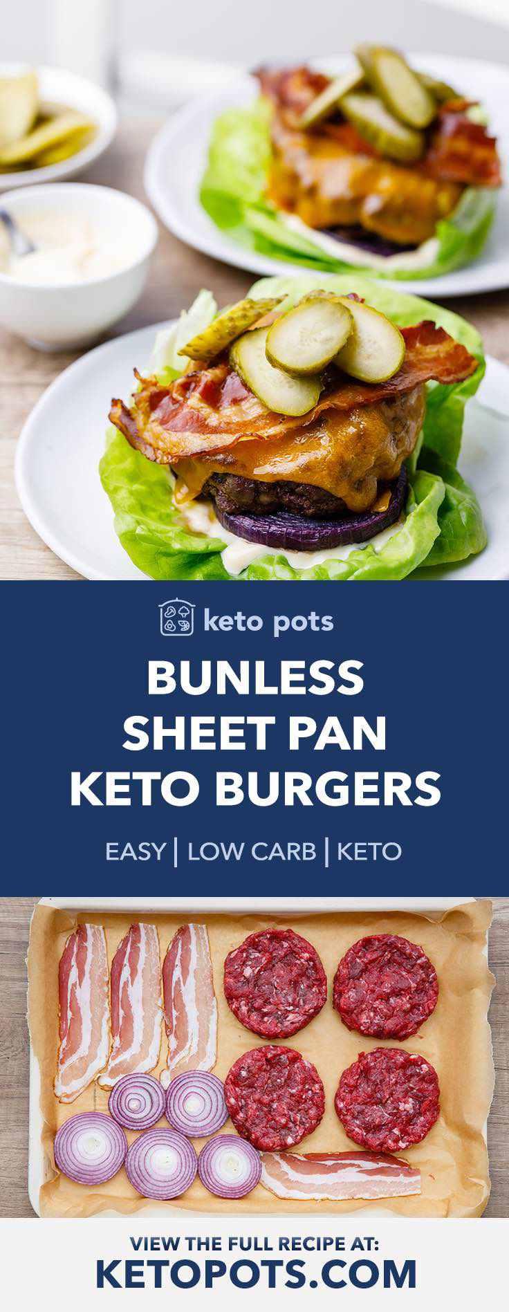 Easy sheet pan keto burgers.