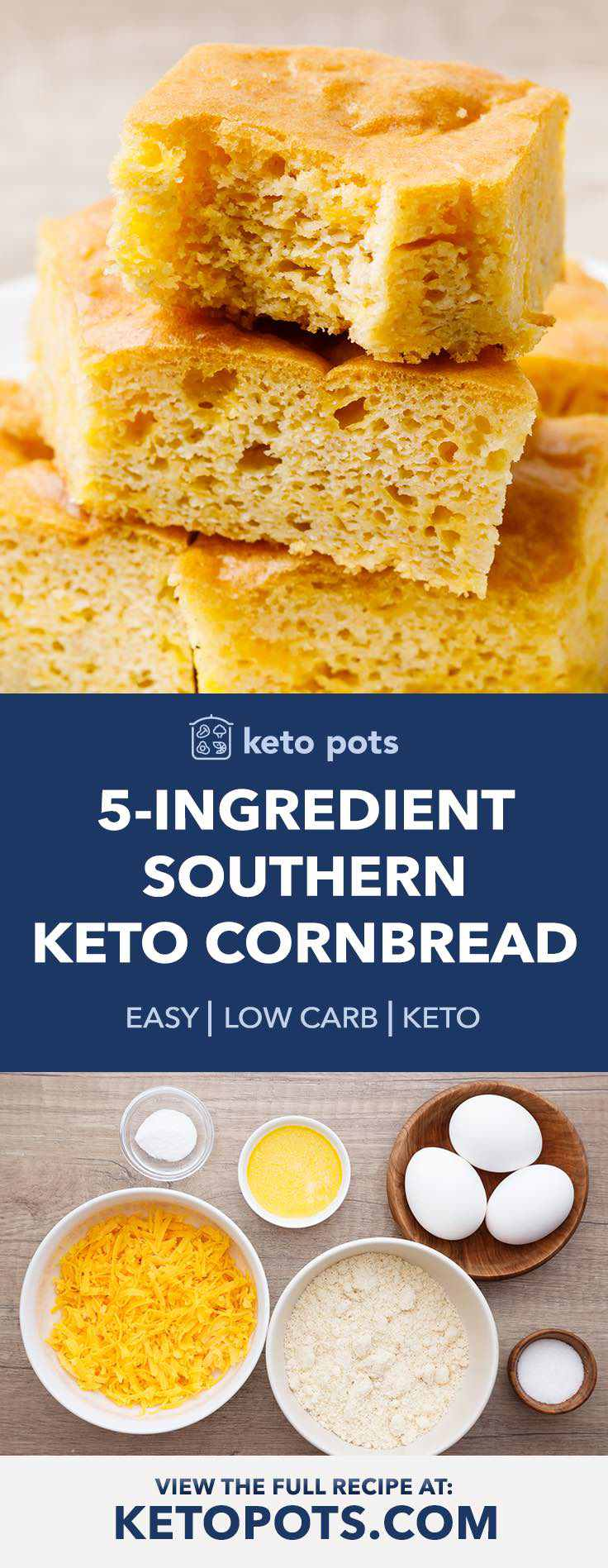 Easy southern keto cornbread with only 5 ingredients.