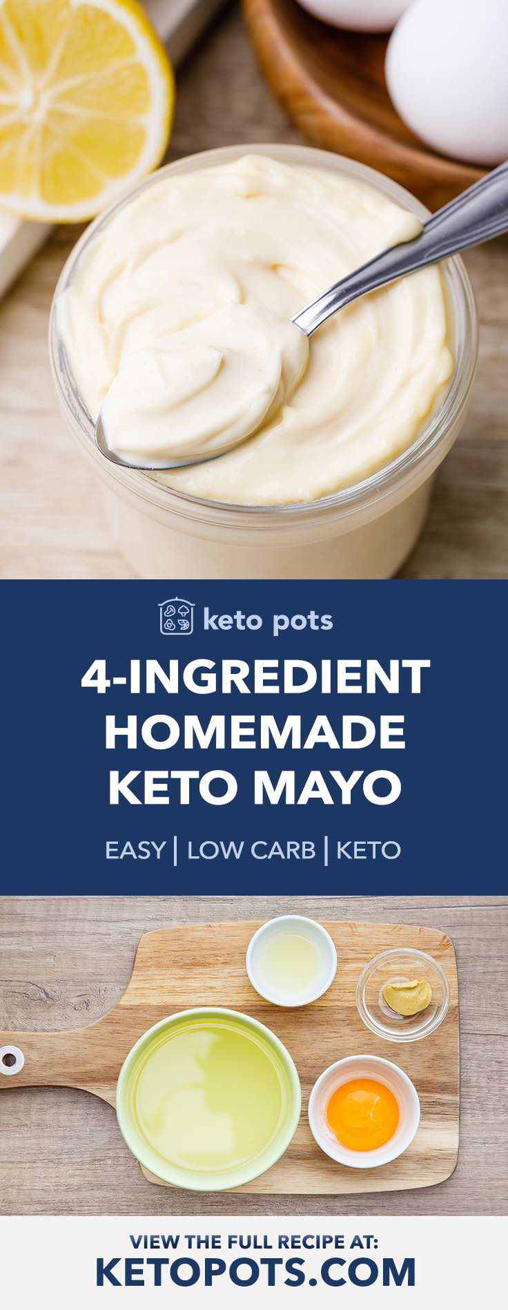 The best 4-ingredient homemade keto mayo.