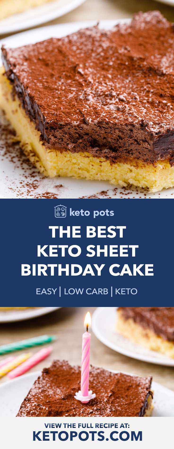 Try this incredible keto sheet birthday cake.