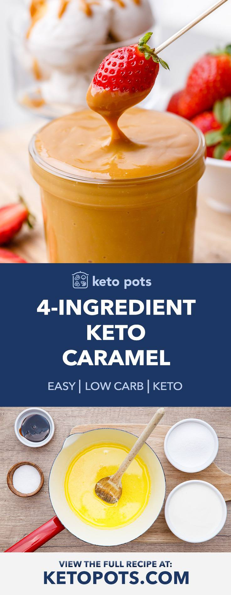 How to Make The Best 4-Ingredient Keto Caramel