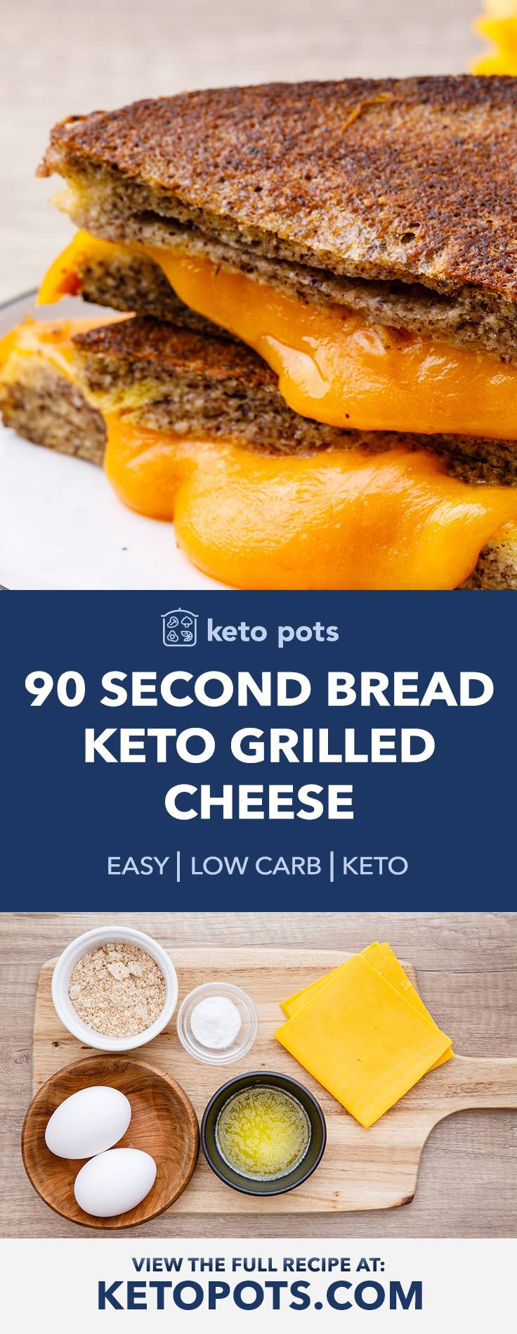 How to Make the Best Keto Grilled Cheese with 90 Second Bread