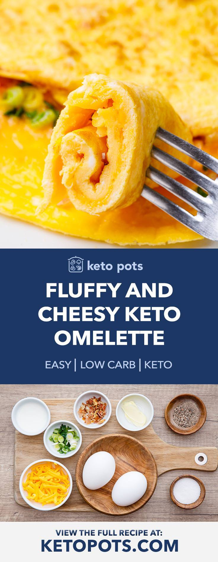 Fluffy And Cheesy Keto Omelette with Scallions and Bacon
