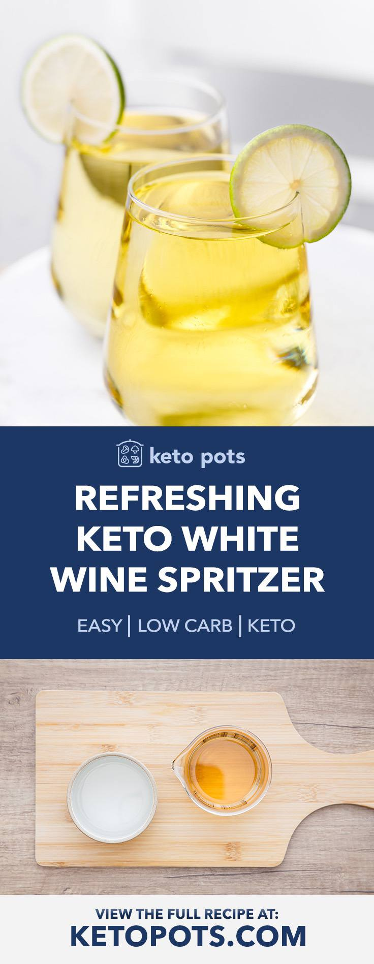 Refreshing and Low Carb Keto White Wine Spritzer