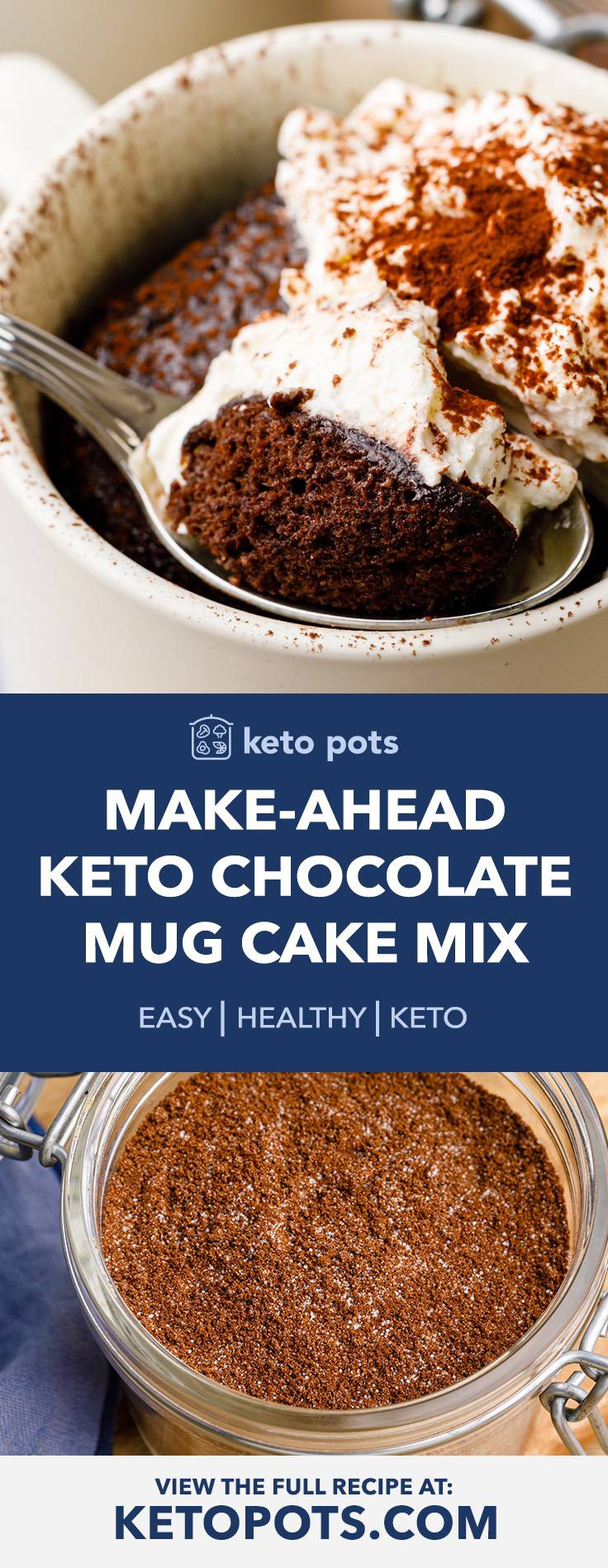 Make Ahead Keto Chocolate Mug Cake Mix For An Easy Quick Dessert Keto Pots