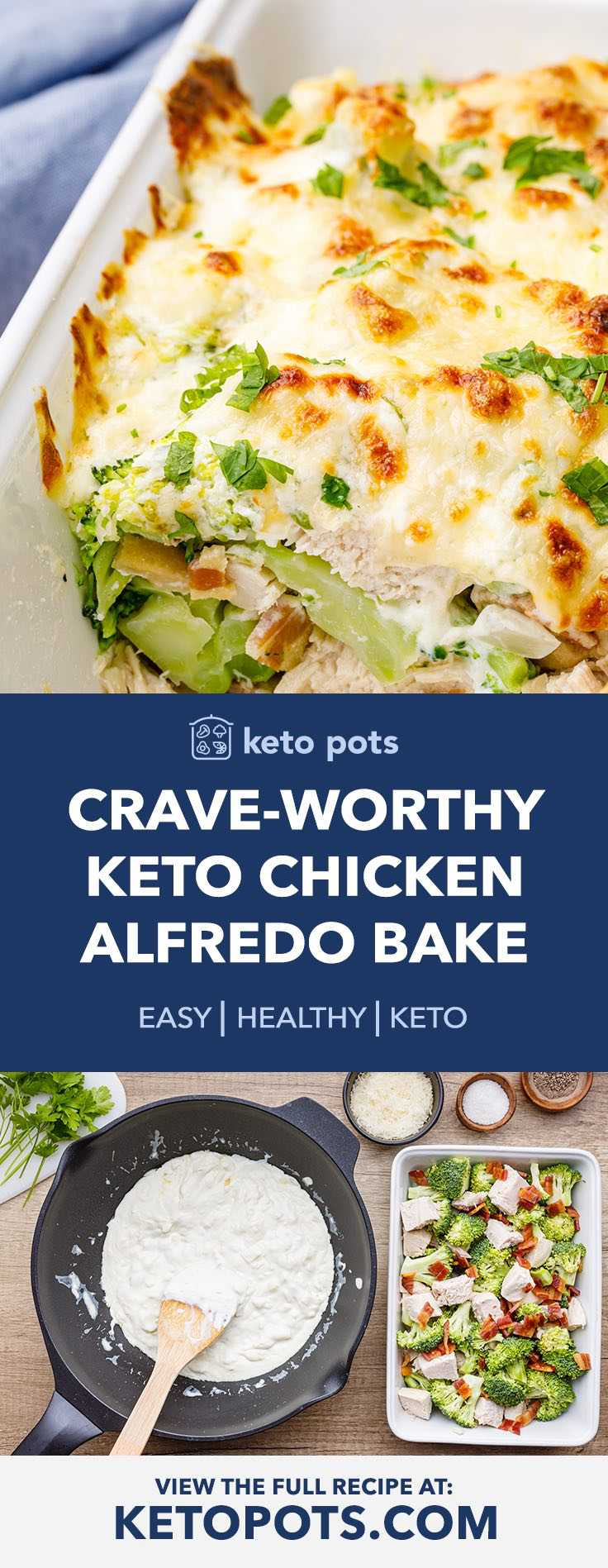 Crave-worthy Keto Chicken Alfredo Bake with Broccoli and Bacon
