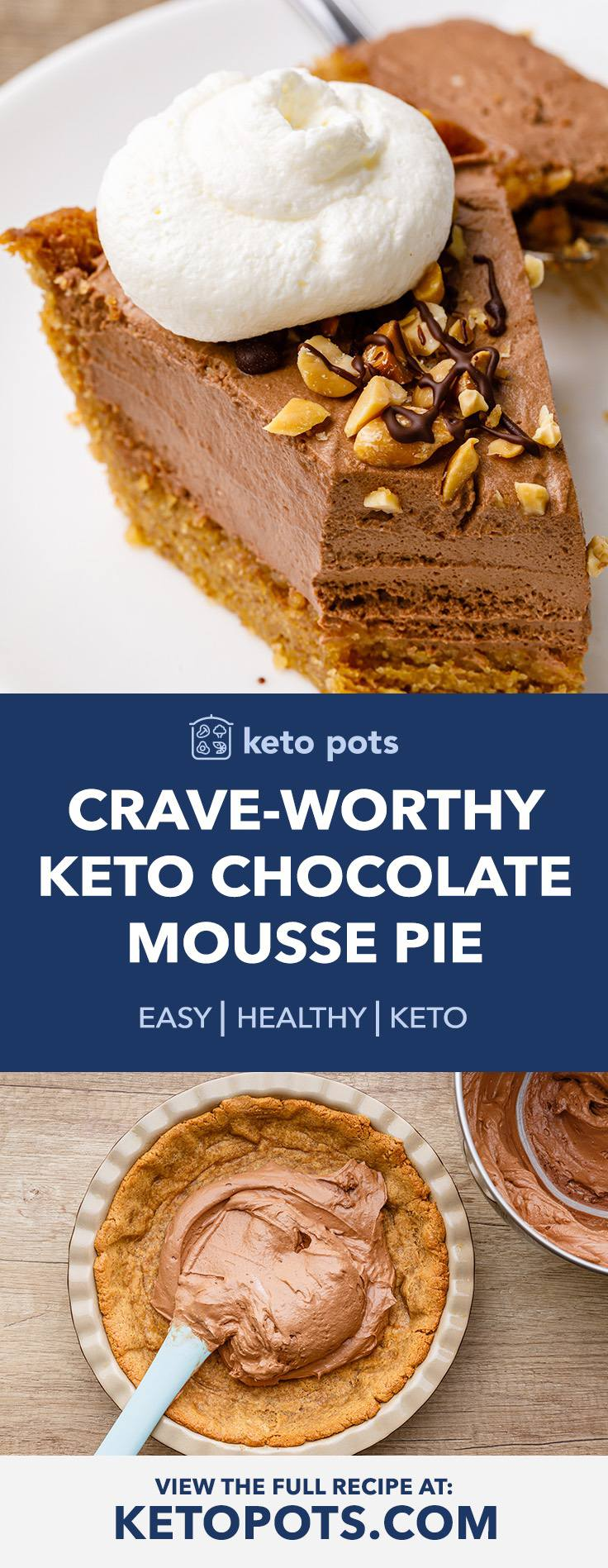 Creamy Keto Chocolate Mousse Pie with a Homemade Peanut Butter Crust