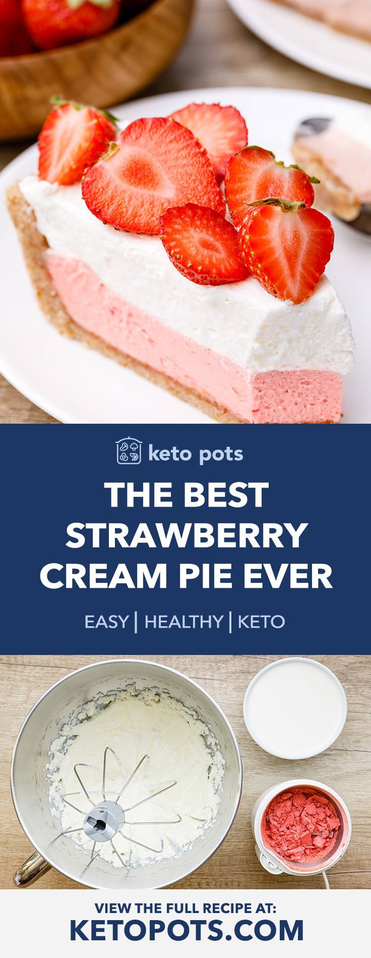 The Best Strawberry Cream Pie Ever