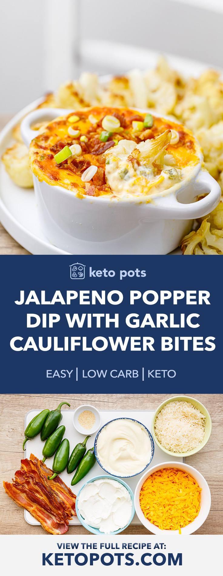 Jalapeno Popper Dip with Garlic Roasted Cauliflower Bites