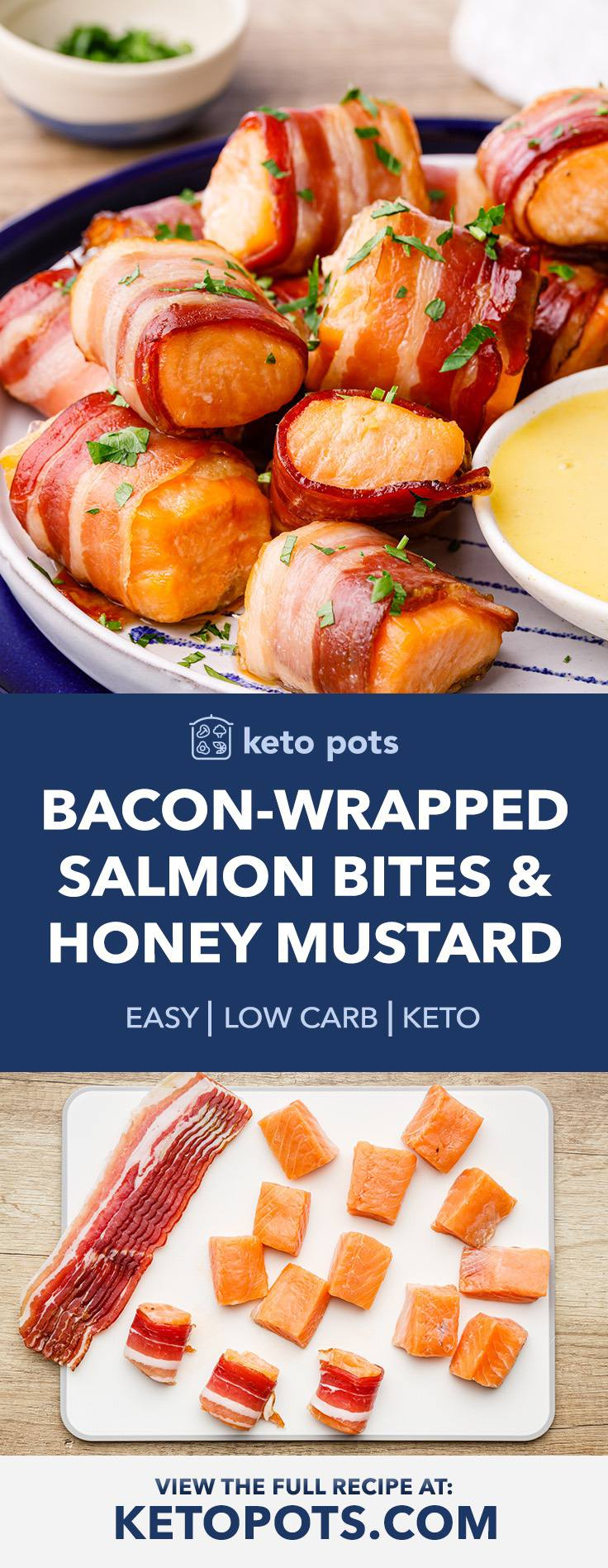 Bacon-Wrapped Salmon Bites with Creamy Honey Mustard Dipping Sauce