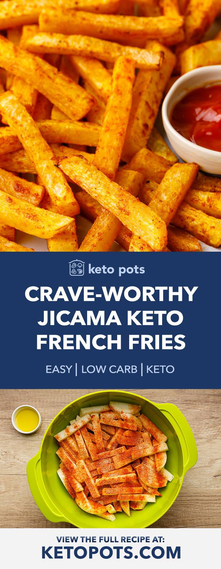 Crispy, Crunchy Jicama French Fries