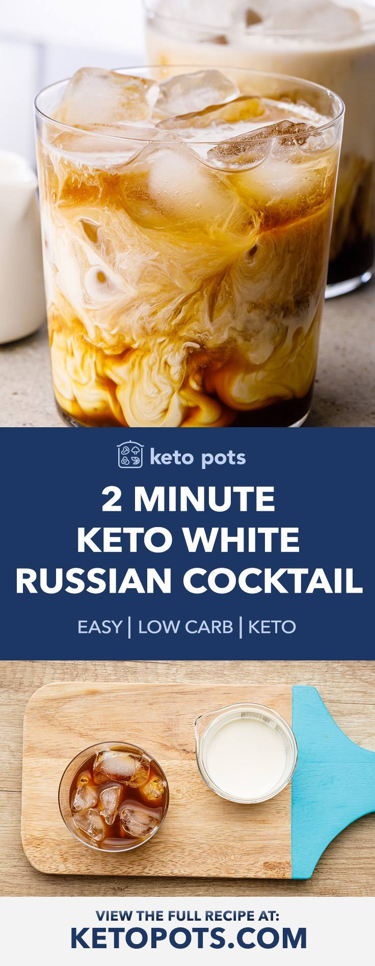 The Best Keto White Russian Cocktail