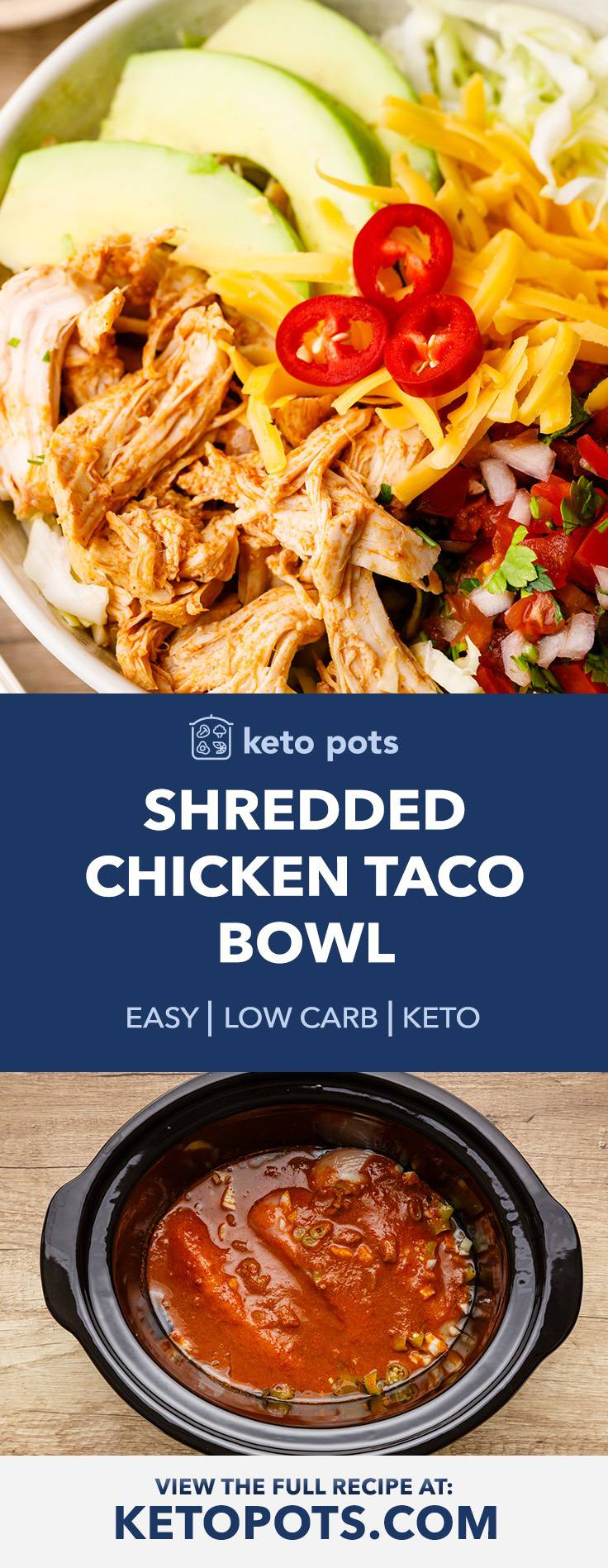 Low Carb Shredded Chicken Taco Bowl with Shredded Cabbage